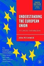 Understanding the European Union: A Concise Introduction, Third Edition (Europea