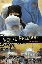 J M Windle - Veiled Freedom (2009) - Used - Trade Paper (Paperback)