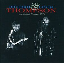 In Concert November 1975 - Richard & Linda Thompson (2007, CD NIEUW)