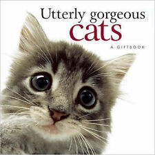 Utterly Gorgeous Cats (Gift Book), Helen Exley