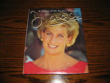 DIANA - Tribute to the People's Princess  Hardcover Book/dust jacket!!