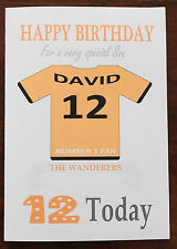 """WOLVES FAN Unofficial PERSONALISED Football Birthday Card (""""THE WANDERERS"""")"""