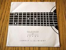 """PRISONER OF ZENDA - LONELY IS THE NIGHT   7"""" VINYL PS"""