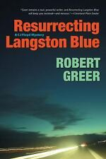 Resurrecting Langston Blue (CJ Floyd)