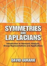 Dover Books on Mathematics: Symmetries and Laplacians : Introduction to...