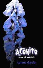 Ac�nito: el Amor Que Todos Quieren by Lorena Gracia (2012, Paperback)