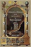 Morals and Dogma of the Ancient and Accepted Scottish Rite of Freemasonry :...