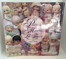 Precious Moments Last Forever by Laura C. Martin (1994, Hardcover)