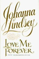 Love Me Forever by johanna lindsey hardcover book