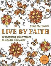 Bible Verse Coloring Book: Live by Faith: 30 Inspiring Bible Verses to Doodle...