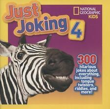 Just Joking 4: 300 Hilarious Jokes About Everything, Including Tongue Twisters,