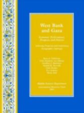 West Bank and Gaza: Economic Performance, Prospects, and Policies : Achieving Pr