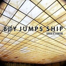 Lovers & Fighters - Boy Jumps Ship (2014, CD NEUF)