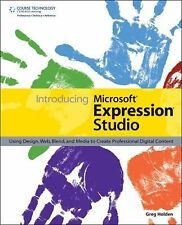 Introducing Microsoft Expression Studio : Using Design, Web, Blend, and Media...