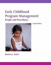 Early Childhood Program Management : People & Procedures - Barbara Taylor 4th Ed