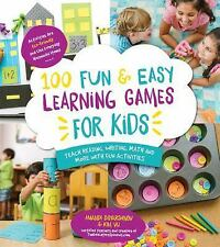 100 Fun & Easy Learning Games for Kids: Teach Reading, Writing, Math + More