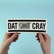 "Kanye West & Jay-Z ""DAT SH*T CRAY"" Sticker Watch the Throne, Ni**as in Paris"