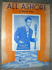 1938 ALL ASHORE Vintage Sheet Music LANNY GREY by Billy Hill