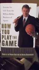 How You Play the Game : Billion-Dollar Business of..Signed 1st/1st J. Colangelo