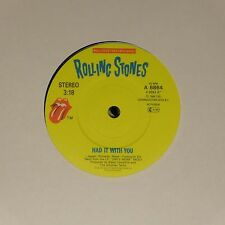 """THE ROLLING STONES 'HAD IT WITH YOU' UK 7"""" SINGLE"""