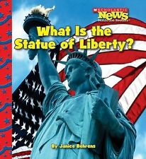 Scholastic News Nonfiction Readers Ser.: What Is the Statue of Liberty?...