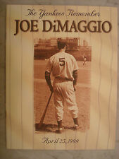 New York YANKEES Remember JOE DiMAGGIO DAY April 25th 1999 with full ticket