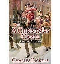 A Christmas Carol: Deluxe Silk-bound Gift Edition by Dickens, Charles