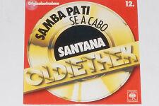 "SANTANA -Samba Pa Ti / Se A Cabo- 7"" 45 CBS (650466 7)"