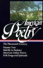 American Poetry: The Nineteenth Century, Vol. 2: Herman Melville to Stickney; Am