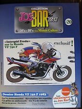 FASCICULE SERIE 2 JOE BAR TEAM 20 HONDA VF 750 F
