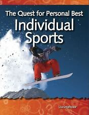 The Quest for Personal Best: Individual Sports: Forces and Motion (Science Reade