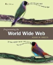 Programming the World Wide Web (4th Edition) by Robert W. Sebesta