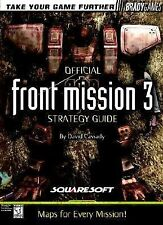 Front Mission 3 Official Strategy Guide (Bradygames Take Your Games Further), Ca