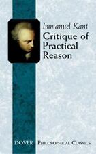 Dover Philosophical Classics: Critique of Practical Reason by Immanuel Kant...