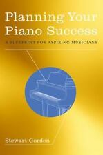 Planning Your Piano Success By Gordon, Stewart