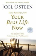 Daily Readings from Your Best Life Now: 90 Devotions for Living at Your Full Pot