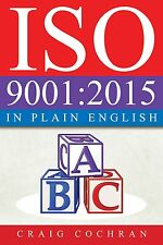 ISO 9001:2015 in Plain English by Craig Cochran Paperback 232 pages BRAND NEW