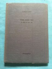 YES AND NO. A PLAY IN ONE ACT - SIGNED LIMITED BY GRAHAM GREENE