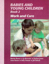 Babies and Young Children: Work and Care Bk. 2 Marian Beaver, Jo Brewster, Pauli