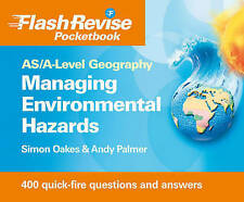 AS/A-Level Geography: Managing Hazards & the Environment Flash Revise Pocketbook
