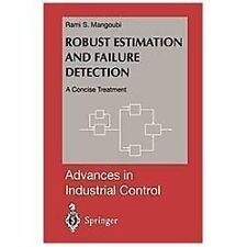 Advances in Industrial Control Ser.: Robust Estimation and Failure Detection...