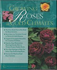 Growing Roses in Cold Climates by Jerry Olson and John Whitman(1998) HC/DJ 1ST