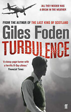 Turbulence: A Novel of the Atmosphere by Giles Foden (Paperback, 2007)