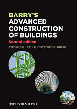 Barry's Advanced Construction of Buildings by Stephen Emmitt, Christopher...