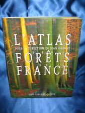 L'ATLAS DES FORETS DE FRANCE / JEAN GADANT / JEAN-PIERRE DE MONZA