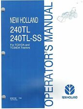 "NEW HOLLAND 240TL 240TL-SS  LOADER  OPERATOR'S MANUAL ""NEW"""