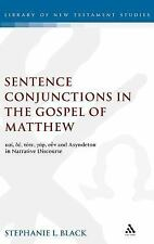 The Library of New Testament Studies: Sentence Conjunctions in the Gospel of...