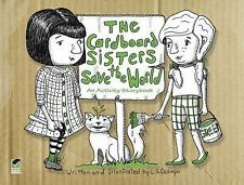 The Cardboard Sisters Save the World: An Activity Storybook (Dover Fun and Games