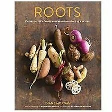 ROOTS [9780811878371] - DEBORAH MADISON, ET AL. DIANE MORGAN (HARDCOVER) NEW