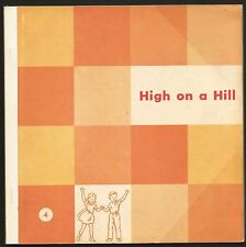 Vintage HIGH ON A HILL 1947/57 4th Preprimer #5983 Alice Jerry Elementary School